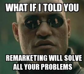 remarketing-meme