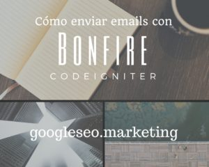 Enviar emails con Bonfire Codeigniter