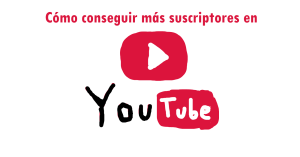 Crecer canal de YouTube