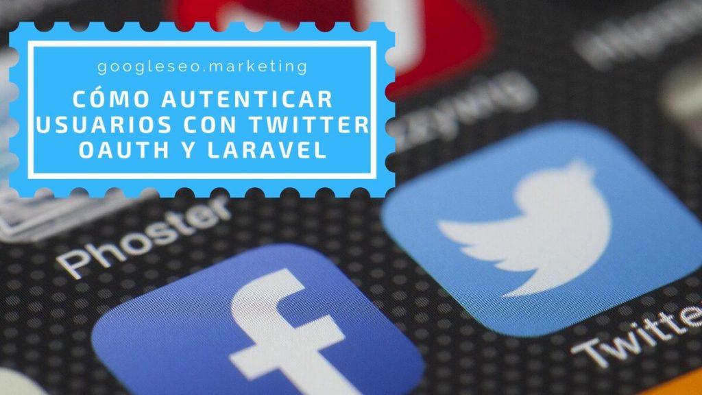 Cómo autenticar usuarios con Twitter OAuth